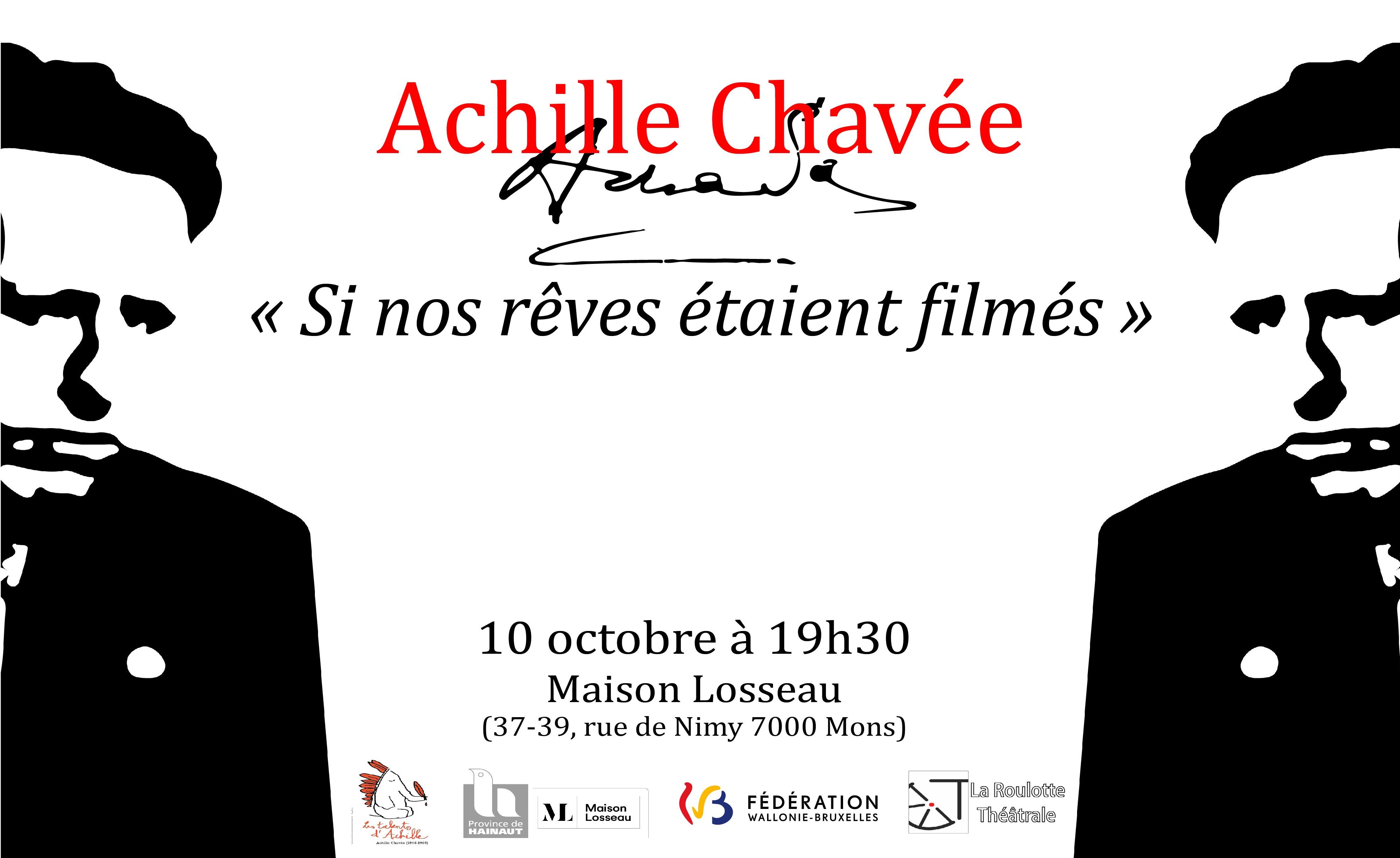 """Bannière du spectacle """"Si nos rêves étaient filmés"""" de la Roulotte Théâtrale à la Maison Losseau sur Achille Chavée"""