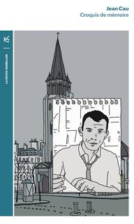 Première de couverture Jean Cau Croquis de mémoire