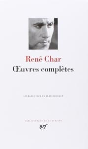 sur la table de Nuit de Tristan Alleman : Œuvres complètes, René Char, Paris, Gallimard, 1988, Bibliothèque de la Pléiade