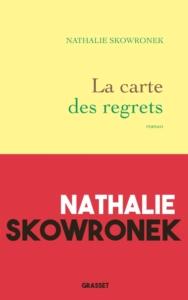 """Table de Nuit d'Yves Namur : a """"Carte des regrets"""" de Nathalie Skowronek, paru chez Grasset en 2020."""