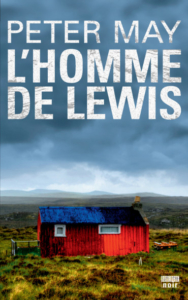 The Lewis Man, L'homme de Lewis Peter May Conseil lecture