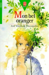 José Mauro de Vasconcelos, Mon bel oranger, Le Livre de Poche, 1968