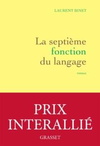 Conseil lecture Guinguette Littéraire : Laurent Binet, La Septième Fonction du Langage