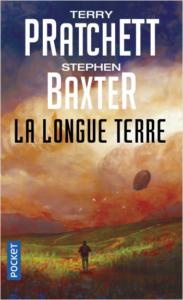Conseil lecture Guinguette Littéraire : Stephen Baxter et Terry Pratchett, La longue terre