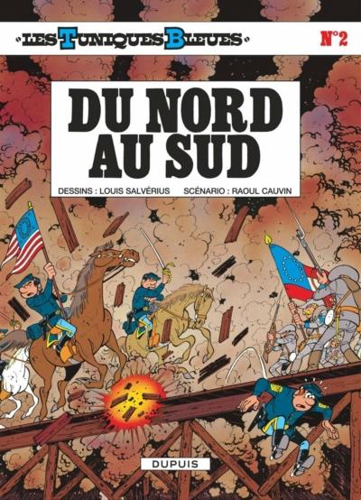 Première de couverture Du Nord au Sud BD Les tuniques bleues